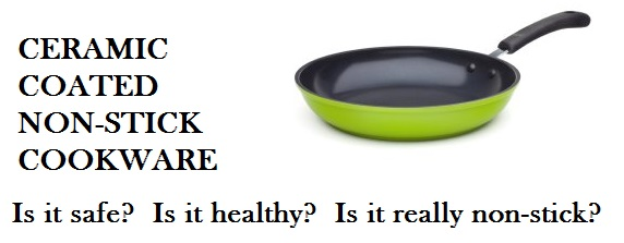 ceramic coated non-stick cookware safety